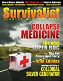 img - for Survivalist Magazine Issue #4 - Collapse Medicine book / textbook / text book
