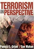img - for Terrorism in Perspective by Griset, Pamala (Pam) L., Mahan, Susan (Sue) G. (2002) Paperback book / textbook / text book