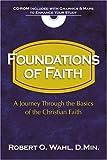 img - for Foundations of the Faith 101: A Journey Through the Basics of the Christian Faith (7-7) book / textbook / text book