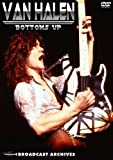 Van Halen - Bottoms Up: Broadcast Archives