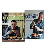 Phil Vickery Phil Vickery Gluten-free Cooking & Baking Collection 2 Books Set, (Seriously Good! Gluten-free Cooking: In Association with Coeliac UK & Seriously Good! Gluten-free Baking: In Association with Coeliac UK) (Association with Coeliac UK)