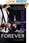 Something Forever (Final, Book 3 of S...