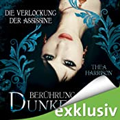 Die Verlockung der Assissine (Berührung der Dunkelheit 4) | Thea Harrison