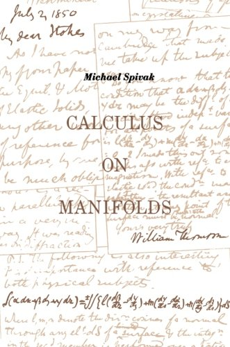 Calculus On Manifolds: A Modern Approach To Classical...