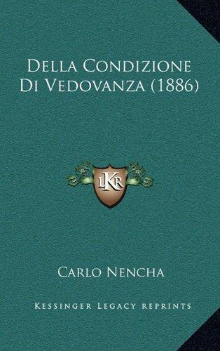 Della Condizione Di Vedovanza (1886)