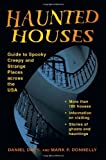 img - for Haunted Houses: Guide to Spooky, Creepy and Strange Places Across the USA (Stackpole Haunted) book / textbook / text book