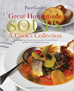Great Homemade Soups: A Cook's Collection