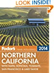 Fodor's Northern California 2014: wit...