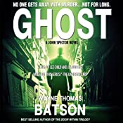 Ghost: A John Spector Novel, Volume 1 | [Wayne Thomas Batson]