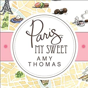 Paris, My Sweet Audiobook