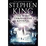 The Wind through the Keyhole: A Dark Tower Novel (The Dark Tower)by Stephen King