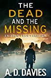 The Dead and the Missing: An Adam Park Thriller