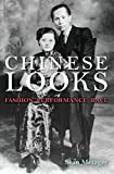 "Sean Metzger, ""Chinese Looks: Fashion, Performance, Race"" (Indiana UP, 2014)"