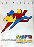 DIVERS [No 11] du 04/07/1987 - CATALOGUE - BABY 16 - CARREFOUR INTERNATIONAL DE LA MODE DU BEBE AU JUNIOR....