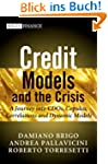 Credit Models and the Crisis: A Journ...