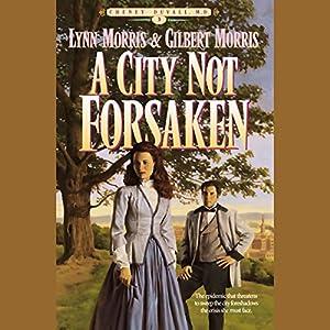 A City Not Forsaken Audiobook
