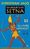 Les enquêtes de Setna, tome 2 : Le livre interdit par Christian Jacq
