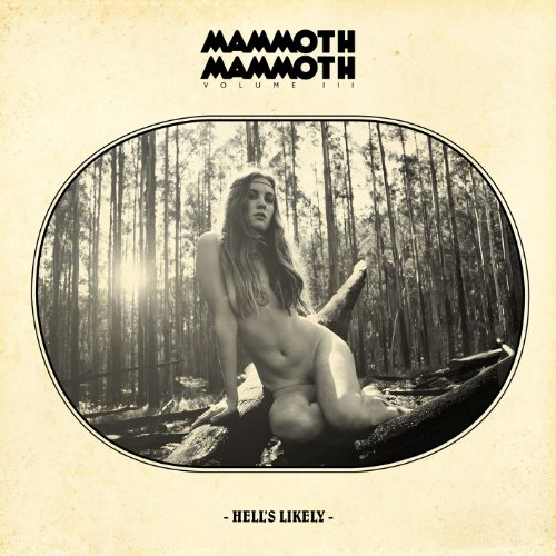 Mammoth Mammoth-Hells Likely-2012-FNT Download