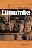 The Assassination of Lumumba (1859844103) by Ludo, De Witte