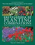 Encyclopedia of Planting Combinations: Over 4000 Color and Planting Schemes (1554079977) by Lord, Tony