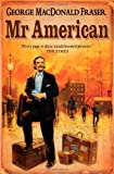 Image of Mr. American (Flashman Papers)