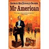Mr American (Flashman Papers)by George MacDonald Fraser