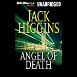 Angel of Death: A Sean Dillon Novel (       UNABRIDGED) by Jack Higgins Narrated by Michael Page