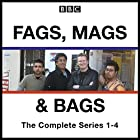 Fags, Mags, and Bags: Series 1-4: The BBC Radio 4 Comedy Series Radio/TV von Sanjeev Kohli, Donald McLeary Gesprochen von: Sanjeev Kohli, Donald McLeary,  full cast