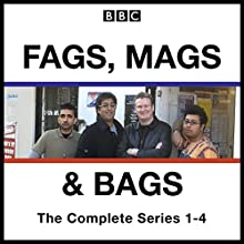 Fags, Mags, and Bags: Series 1-4: The BBC Radio 4 Comedy Series Radio/TV Program Auteur(s) : Sanjeev Kohli, Donald McLeary Narrateur(s) : Sanjeev Kohli, Donald McLeary,  full cast