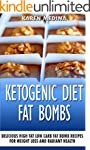 Ketogenic Diet Fat Bombs: Delicious H...