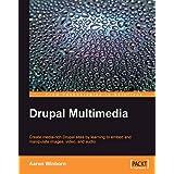 Drupal Multimedia ~ Aaron Winborn