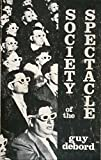 Society of the Spectacle (0934868077) by DEBORD, Guy