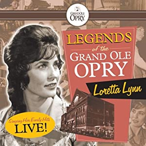 The Grand Ole Opry: Loretta Lynn