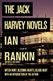 Ian Rankin The Jack Harvey Novels: Witch Hunt / Bleeding Hearts / Blood Hunt