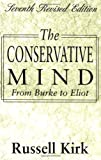 Image of The Conservative Mind: From Burke to Eliot