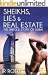 Sheikhs, Lies and Real Estate: The Un...