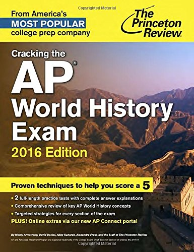 Cracking the AP World History Exam, 2016 Edition (College Test Preparation) (Ap World History Textbook compare prices)