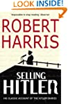 Selling Hitler: The Story of the Hitl...
