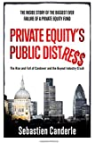Private Equity's Public Distress: The Rise and Fall of Candover and the Buyout Industry Crash