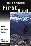 img - for Wilderness First Aid: When You Can't Call 911 (How To Climb Series) book / textbook / text book