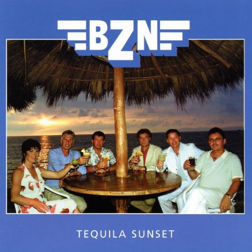 BZN - Tequila Sunset - Zortam Music