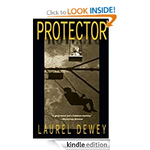 Kindle Daily Deal: Protector (Jane Perry), by Laurel Dewey. Publisher: Story Plant, The; 1 edition (February 2, 2010)
