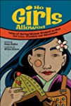 No Girls Allowed: Tales of Daring Wom...