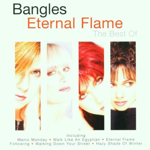 Bangles - Eternal Flame - The Best Of The Bangles - Zortam Music
