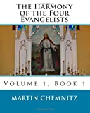 img - for The Harmony of the Four Evangelists, volume 1 book / textbook / text book