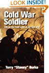 Cold War Soldier: Life on the Front L...