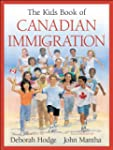 The Kids Book of Canadian Immigration