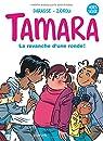 Tamara - La BD du film : Coup de foudre !, tome 1 par Zidrou