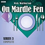 On Mardle Fen: Complete Series 3 | Nick Warburton