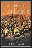 The Tree of Lost Dreams
